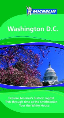 Michelin Green Guide Washington, DC (Green Guide/Michelin): Michelin