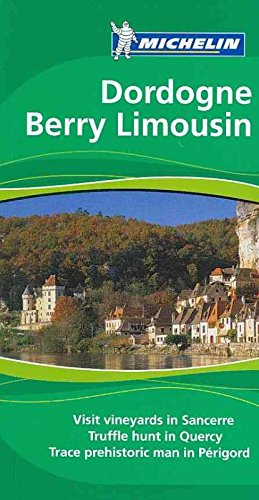 9781906261269: Dordogne Berry Limousin (Michelin Green Guides)