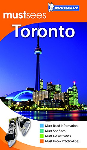 9781906261597: Michelin Must Sees Toronto (Must See Guides/Michelin)