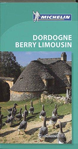 9781906261771: Tourist Guide Dordogne Berry Limousin 2010 (Michelin Green Guides)