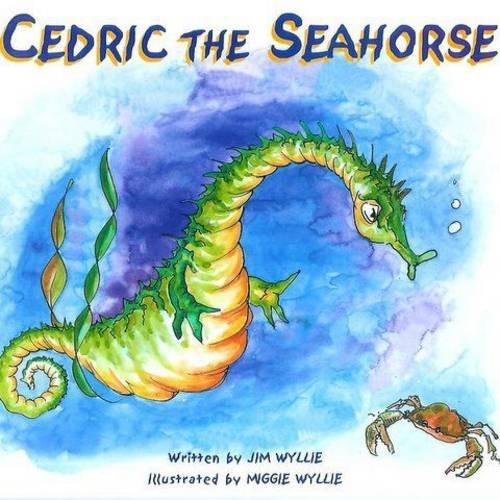 9781906266189: Cedric the Seahorse