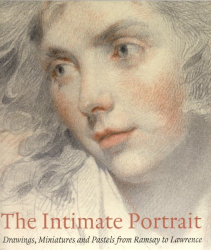 The Intimate Portrait: Drawings, Miniatures and Pastels from Ramsay to Lawrence: Sloan, Kim, Lloyd,...