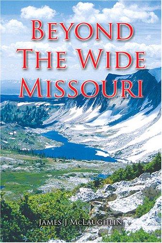 9781906271114: Beyond the Wide Missouri
