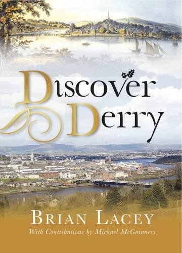 Discover Derry (1906271372) by Lacey, Brain; McGuinness, Michael