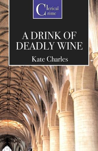 9781906288112: A Drink of Deadly Wine