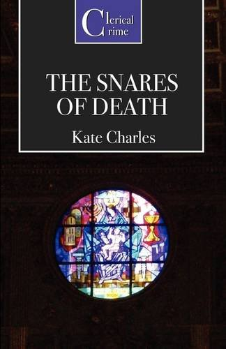 9781906288129: The Snares of Death