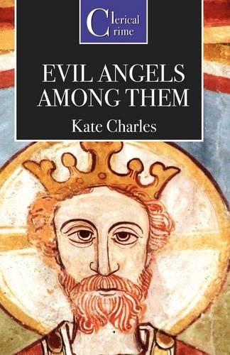 9781906288273: Evil Angels Among Them