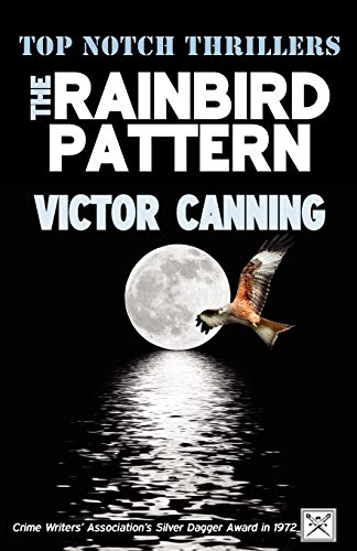 9781906288518: The Rainbird Pattern (Top Notch Thrillers)