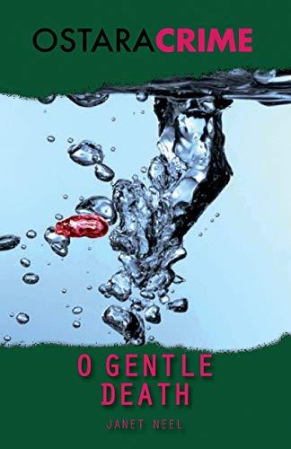 9781906288525: O Gentle Death