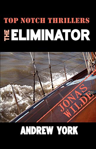 9781906288563: The Eliminator (Top Notch Thrillers)