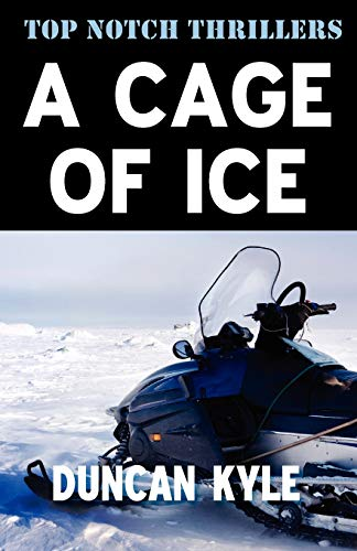 9781906288716: A Cage of Ice (Top Notch Thrillers)