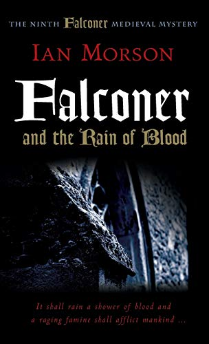 9781906288969: Falconer and the Rain of Blood (Medieval Mysteries)