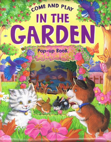 9781906293819: Come and Play in the Garden (Pop-up Book)
