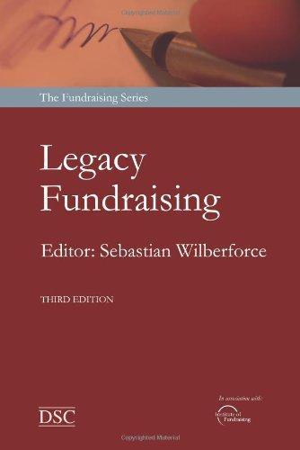 Legacy Fundraising: The Art of Seeking Bequests: Sebastian Wilberforce