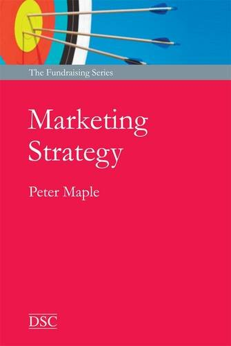 9781906294595: Marketing Strategy: for Effective Fundraising