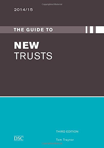 9781906294922: The Guide to New Trusts 2014/15