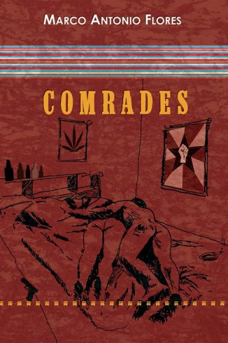 Comrades: Flores, Marco Antonio