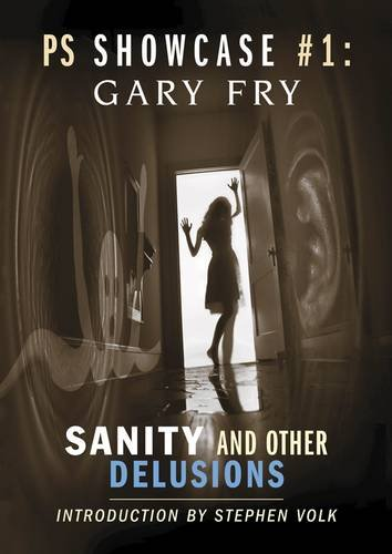 SANITY AND OTHER DELUSIONS: Fry, Gary.
