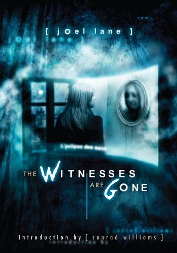 9781906301255: The Witnesses Are Gone [hc]