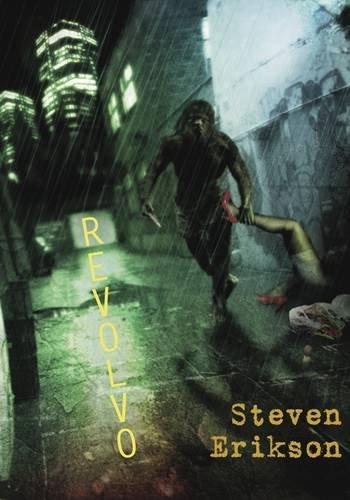REVOLVO: Erikson, Steven.