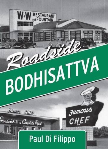 Roadside Bodhisattva: Di Filippo, Paul