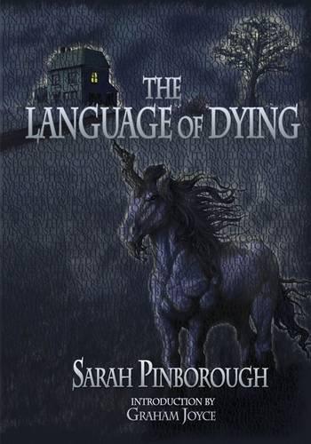 The Language of Dying [hc]: Sarah Pinborough