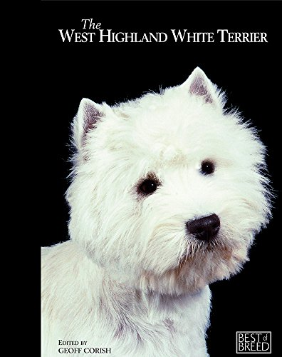9781906305154: The West Highland White Terrier (Best Of Breed)