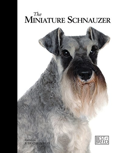 9781906305512: The Miniature Schnauzer (Best Of Breed)