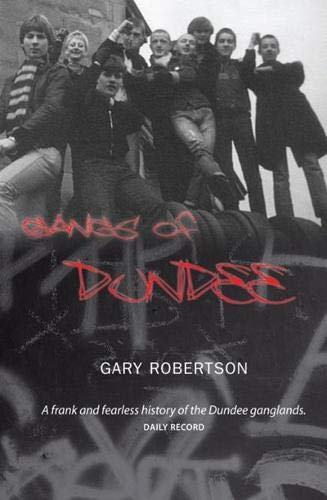 9781906307028: Gangs of Dundee