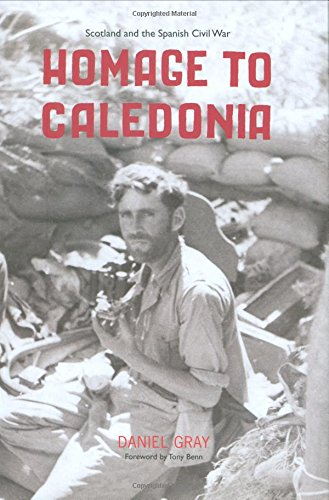 9781906307646: Homage to Caledonia: Scotland and the Spanish Civil War
