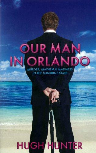 9781906308155: Our Man in Orlando (Monday Books)