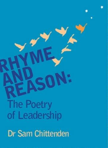 9781906309619: Rhyme & Reason: The Poetry of Leadership (Professional Series)