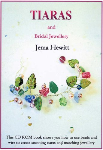 9781906314002: Tiaras and Bridal Jewellery: Projects Using Beads and Wire