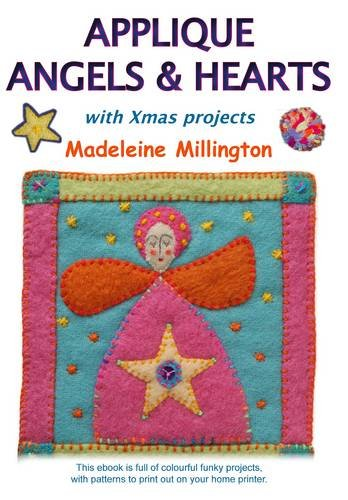 Applique Angels and Hearts: Millington, Madeleine