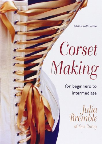 9781906314231: Corset Making: For Beginners to Intermediate