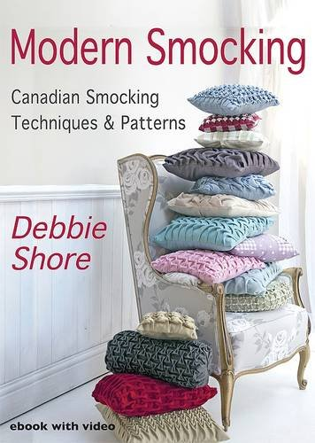 Modern Smocking: Part 1: Canadian Smocking Techniques and Patterns (CD-ROM): Debbie Shore