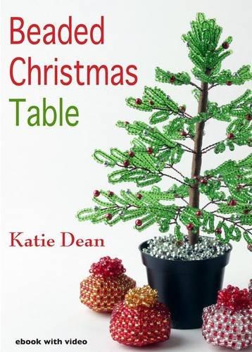 Beaded Christmas Table: Dean, Katie