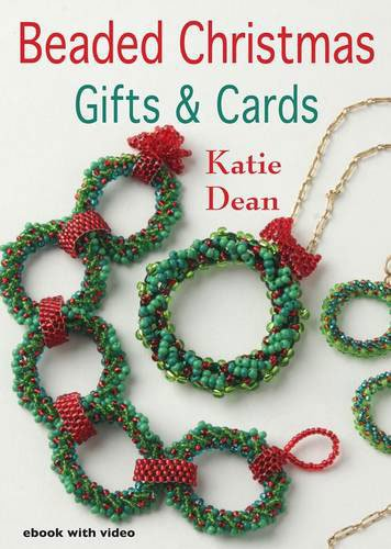 Beaded Christmas Gifts and Cards: Dean, Katie