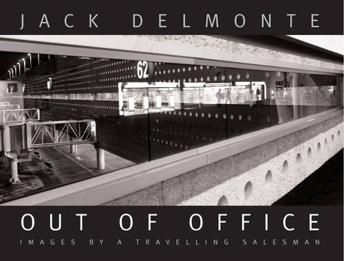 Out Of Office: Delmonte, Jack