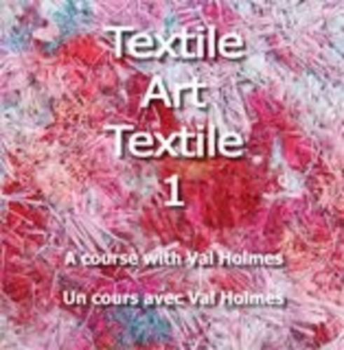 9781906316549: Textile Art Textile: No. 1