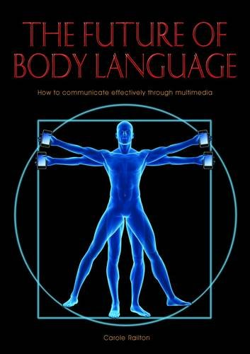 9781906316624: The Future of Body Language
