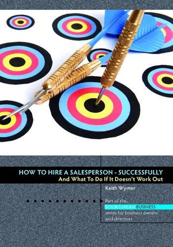 9781906316778: How to Hire a Salesperson: Successfully (Books Mean Business)