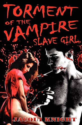 9781906320164: Torment of the Vampire Slave Girl