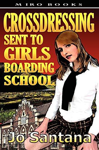 9781906320263: Crossdressing: Sent to Girls Boarding School