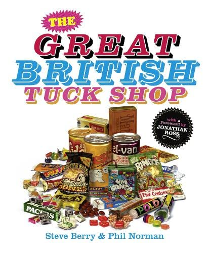 9781906321451: The Great British Tuck Shop