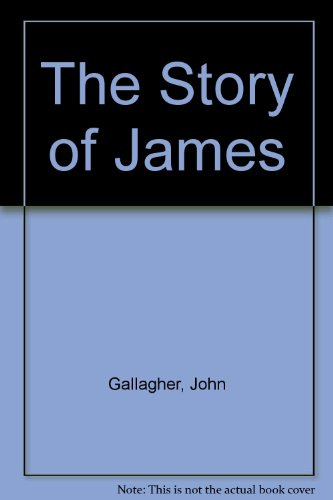 STORY OF JAMES: John Gallagher, Eithne Diamond