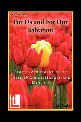 9781906327071: For Us and for Our Salvation: 'Limited Atonement' in the Bible, Doctrine, History, and Ministry (Latimer Studies)