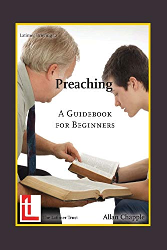 Preaching: A Guidebook for Beginners (Paperback): Allan Chapple