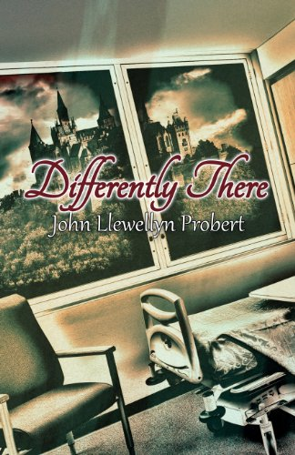 Differently There: Probert, John Llewellyn