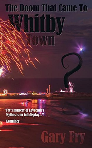 9781906331979: THE DOOM THAT CAME TO WHITBY TOWN